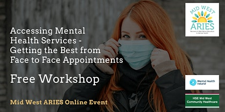 Getting the Best from Face to Face Mental Health Appointments tickets