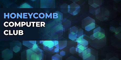 Honeycomb Computer Club I entradas