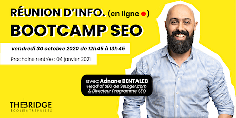 Bootcamp SEO : Réunion d'information en ligne - The BRIDGE billets