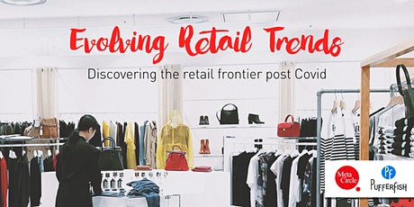 Evolving Retail Trends tickets