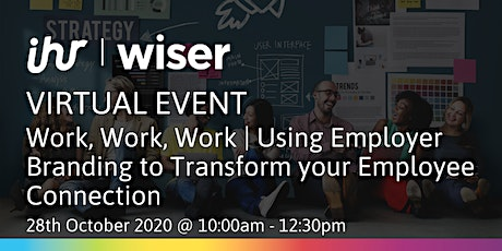 Using Employer Branding to Transform your Employee Connection tickets