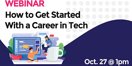 How to Get Started With a Career in Tech tickets
