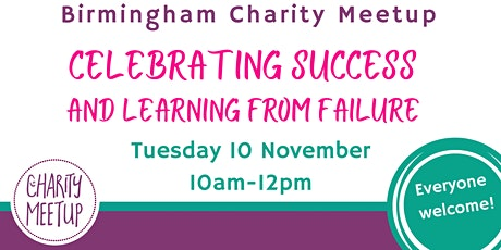 Charity Meetup Birmingham - Celebrating Success and Learning from Failure tickets