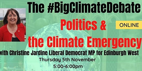 Politics &  the Climate Emergency with Christine Jardine MP tickets