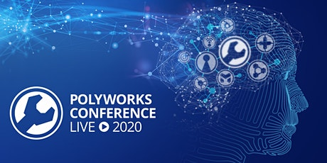 PolyWorks Conference Live 2020 UK tickets