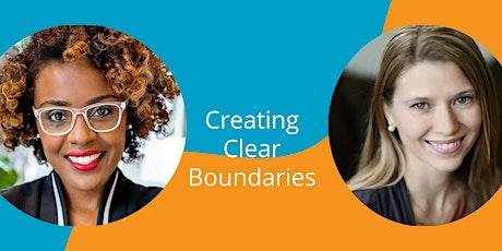 Productivity Through Presence - Week 3: Creating Clear Boundaries tickets