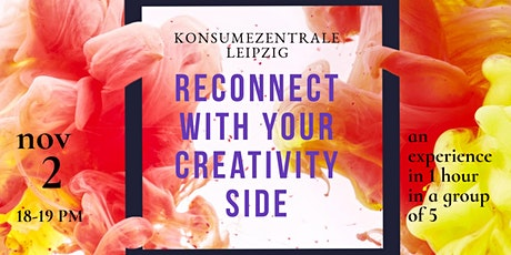 RECONNECT  WITH YOUR CREATIVE SIDE tickets