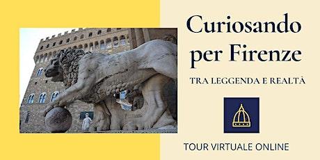 Curiosando per Firenze, tra leggenda e realtà biglietti