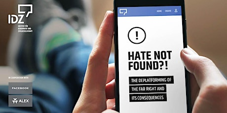 Hate not found?! The Deplatforming of the Far Right and its Consequences Tickets