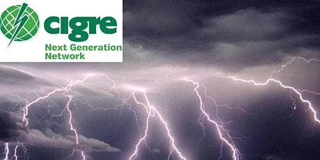 CIGRE NGN Webinar:  Lightning Phenomena& Power System Transients tickets