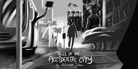 TALES OF THE ACCIDENTAL CITY tickets