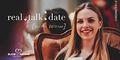 ONLINE Real Talk Date (30-44 Jahre) Tickets