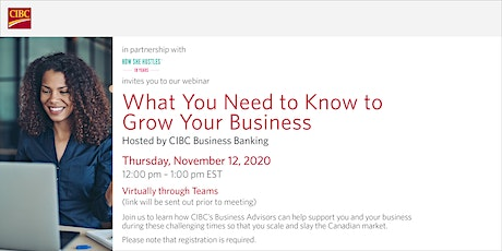 'What You Need to Know to Grow Your Business' by CIBC with How She Hustles tickets
