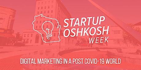 WI Startup Week - Digital Marketing in a Post Covid-19 World tickets