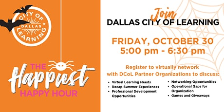 Dallas City of Learning presents The Happiest Happy Hour tickets