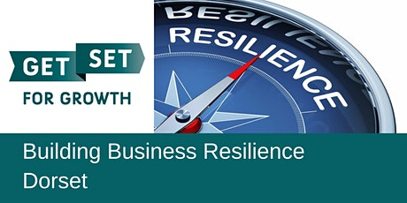 Building Business Resilience  - GetSet Dorset tickets