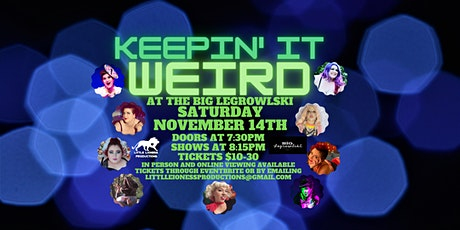 Keepin' It Weird tickets