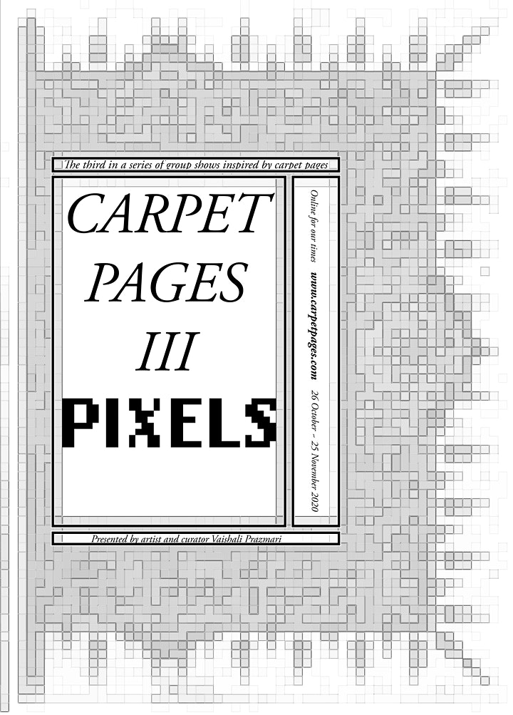 Carpet Pages III: Pixels MEET THE ARTISTS Private View Online Event 1 image