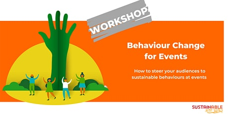 Behaviour Change for Events tickets