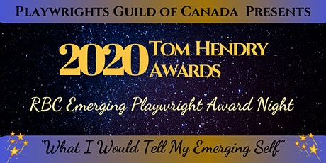 "RBC Emerging Playwright Award Night ""What I Would Tell My Emerging Self"" tickets"
