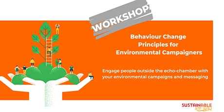 Behaviour Change Principles for Environmental Campaigners tickets