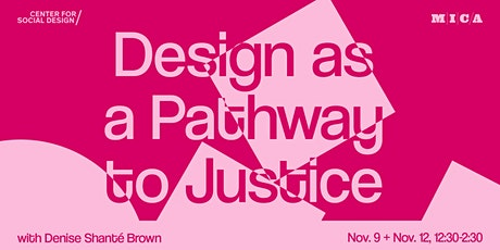 Design as a Pathway to Justice tickets