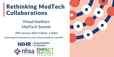 Virtual Northern MedTech Summit 2021: Rethinking MedTech Collaborations tickets
