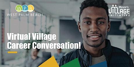 Virtual Village-Career Conversation! tickets