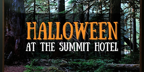 Halloween at The Summit Hotel tickets