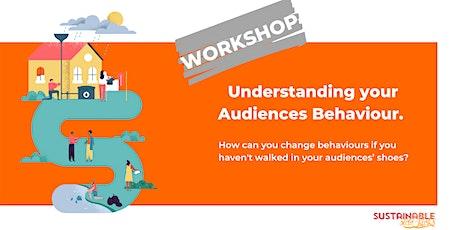 Understanding your Audiences Behaviour tickets