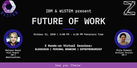 IBM Z & WiSTEM - Future of Work tickets
