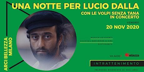 Una Notte per Lucio Dalla biglietti