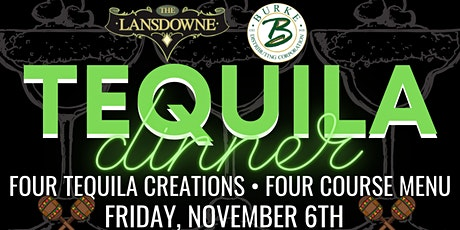 Tequila Dinner at The Lansdowne Pub! tickets