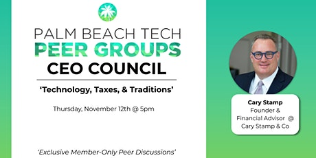 CEO PEER GROUP | 'Technology, Taxes & Traditions' tickets