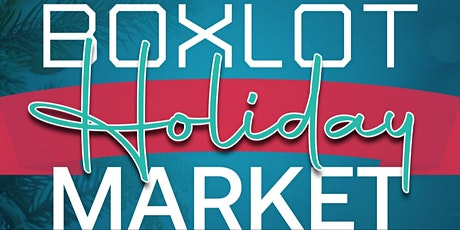Boxlot Holiday Market tickets