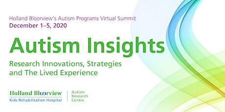 Holland Bloorview's Autism Programs Virtual Summit 2020 tickets
