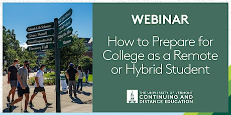 How to Prepare for College as a Remote or Hybrid Student Webinar tickets