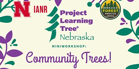 Project Learning Tree MiniWorkshop: Community Trees tickets