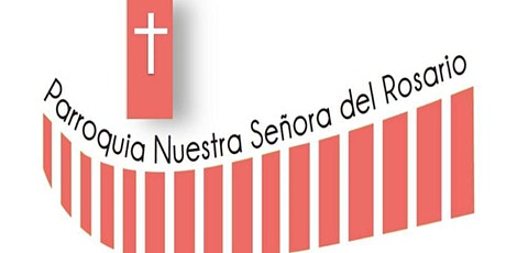 NS del Rosario Misa y Rosario Miércoles 28 - 19:00hrs entradas