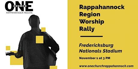 Rappahannock Region Worship Rally tickets