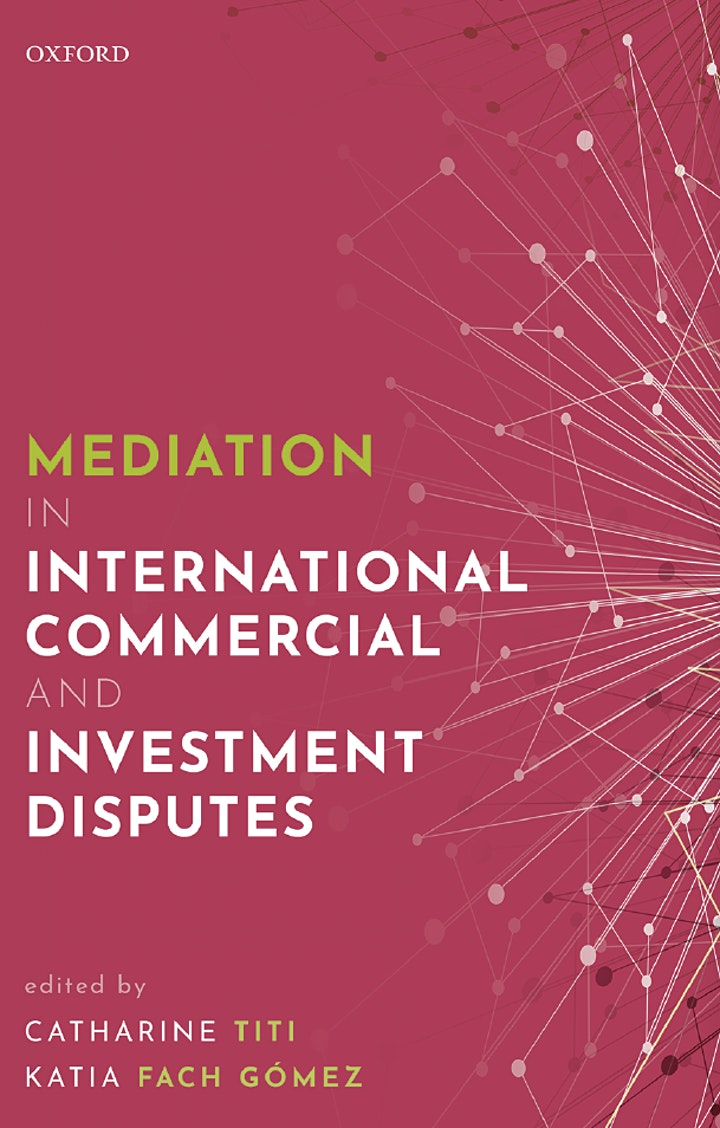 Webinar and Book Launch MEDIATION IN INTERNATIONAL COMMERCIAL DISPUTES image
