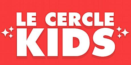 Après-midi Portes Ouvertes - Le Cercle Kids billets