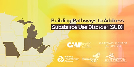 Building Pathways to Address SUD: Cross-Sector Partnerships Webinar tickets
