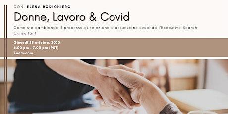 Donne, Lavoro & Covid biglietti