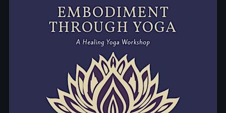 Embodiment Through Yoga tickets