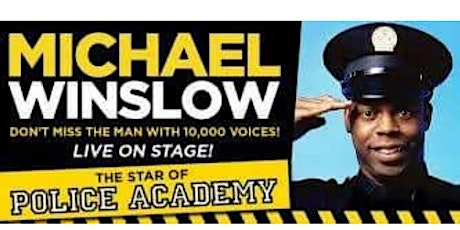 Michael Winslow (Police Academy) at The Spinning Jenny tickets