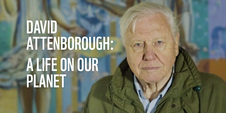 "NETFLIX PARTY: A life on our Planet"" by David Attenborough tickets"