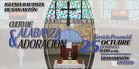 Culto de Alabanza y Adoración 25 de octubre de 2020 entradas