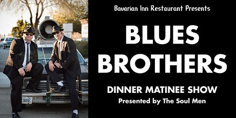 Blues Brothers Tribute Matinee Dinner Show tickets