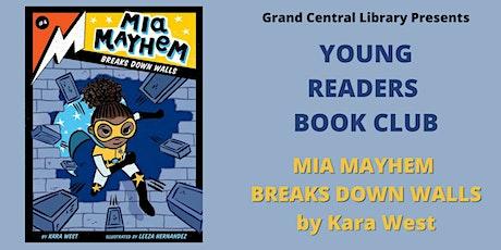 Young Reader Book Club: Mia Mayhem Breaks Down Walls tickets